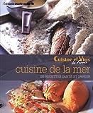 Cuisine de la mer - 120 recettes santé et saveur