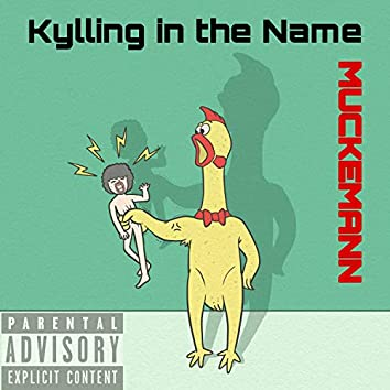 Kylling in the Name