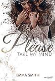 Please, take my mind (Please-Reihe 1)