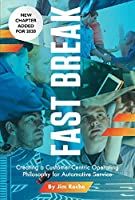 Fast Break: Creating a Customer-centric Operating Philosophy for Automotive Service