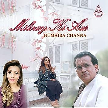 Milnay Ki Aas