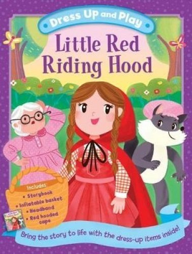 Dress Up and Play: Little Red Riding Hood (Play Book Dress-Up)