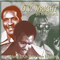 The Complete O.V. Wright on Hi Records Vol.2: Live in Japan by O.V. Wright (1999-10-26)