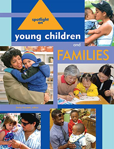 Spotlight on Young Children and Families (Spotlight on...
