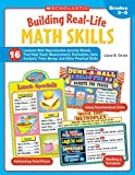 Building Real-Life Math Skills: 16 Lessons With Reproducible Activity Sheets That Teach Measurement, Estimation, Data Analysis, Time, Money, and Other Practical Math Skills