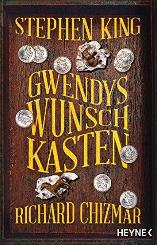 Gwendys Wunschkasten (Gwendy-Reihe 1)