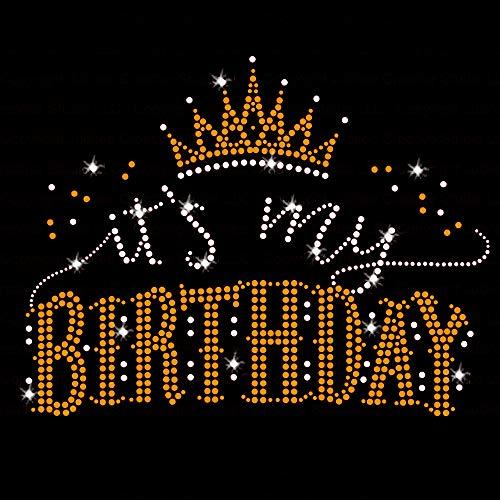 Its My Birthday Iron On Rhinestone Crystal and Gold Rhinestud T-Shirt Transfer by JCS Rhinestones