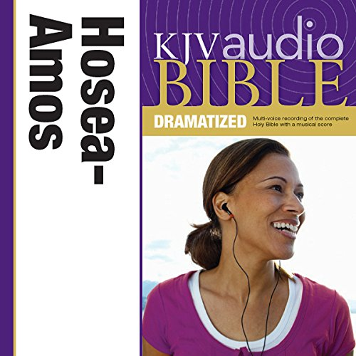 Dramatized Audio Bible - King James Version, KJV: (25) Hosea, Joel, and Amos audiobook cover art