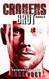 Cronens Brut: Psychothriller (Amato 6) (German Edition)
