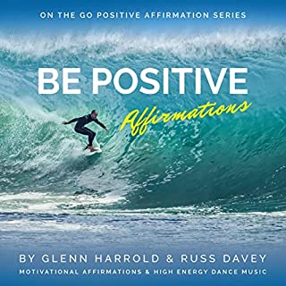 Be Positive Affirmations audiobook cover art