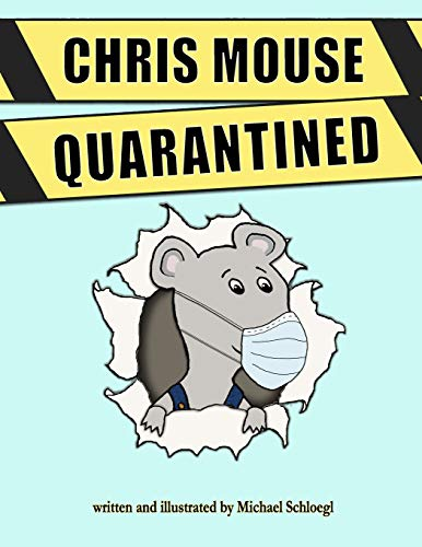 CHRIS MOUSE QUARANTINED