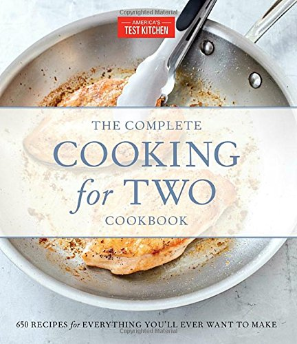 The Complete Cooking for Two Cookbook, Gift Edition: 650 Recipes for Everything You'll Ever Want to Make (The Complete ATK Cookbook Series)