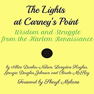 The Lights at Carney's Point: Wisdom and Struggle from the Harlem Renaissance cover art