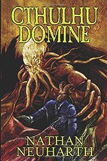 Cthulhu Domine (Weird Cthulhu Tales)