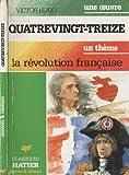 QUATRE-VINGT TREIZE- HUGO - Hatier - 05/09/1995