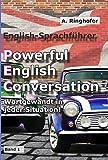 Englisch-Sprachführer: Powerful English Conversation: Band 1