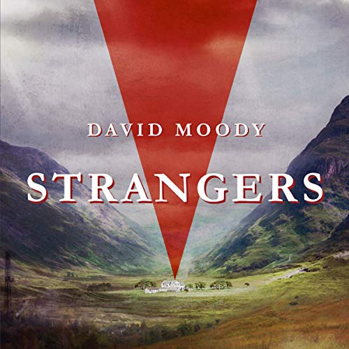Strangers                   De :                                                                                                                                 David Moody                               Lu par :                                                                                                                                 Ian Fisher                      Durée : 8 h et 49 min     Pas de notations     Global 0,0