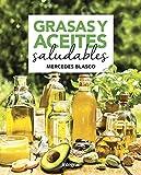 Grasas y aceites saludables (ALIMENTACIÓN)