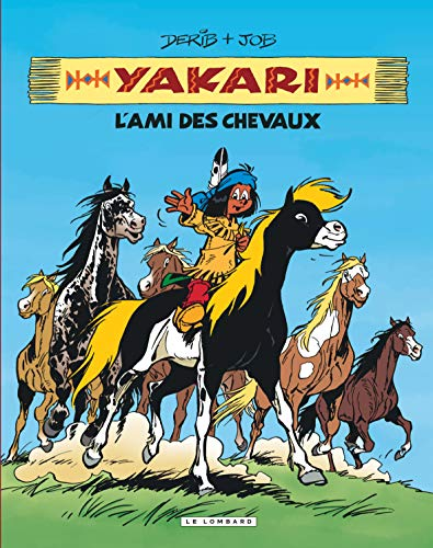 Intégrale Yakari, l'ami des animaux - tome 1 - Yakari, l'ami des chevaux