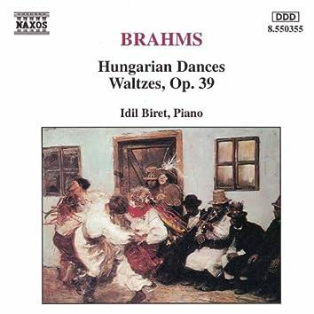 BRAHMS: Hungarian Dances / Waltzes, Op. 39