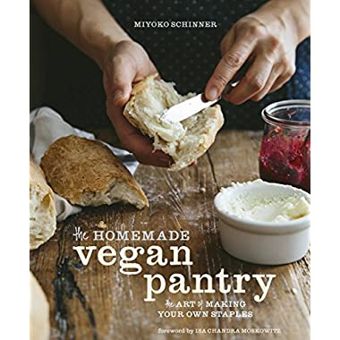 The Homemade Vegan Pantry: The Art of Making Your Own Staples
