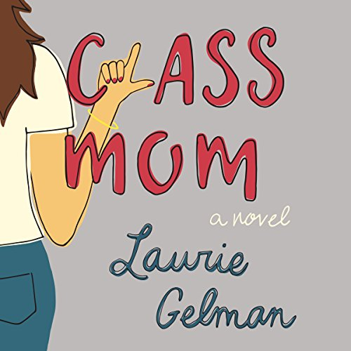 Class Mom audiobook cover art