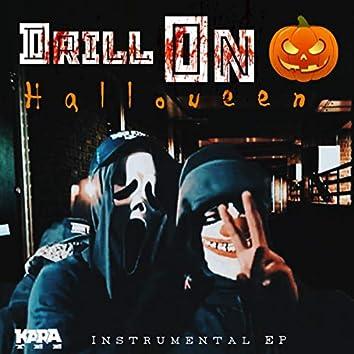 Drill On Halloween