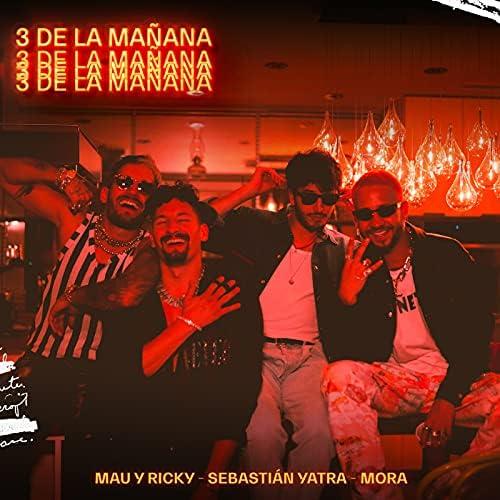 Mau y Ricky, Sebastián Yatra & Mora