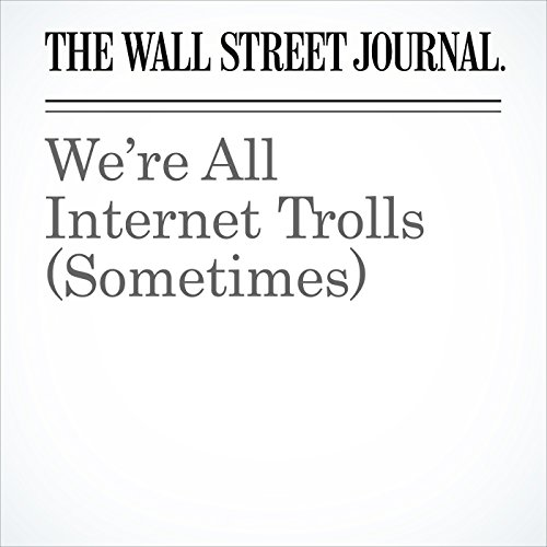We're All Internet Trolls (Sometimes) copertina