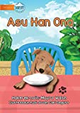 The Dog Has Eaten - Asu Han Ona