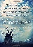 dicker TageBuch Kalender 2018 - Windmühle: Endlich genug Platz für dein Leben! 1 Tag = 1 DIN A4 Seite