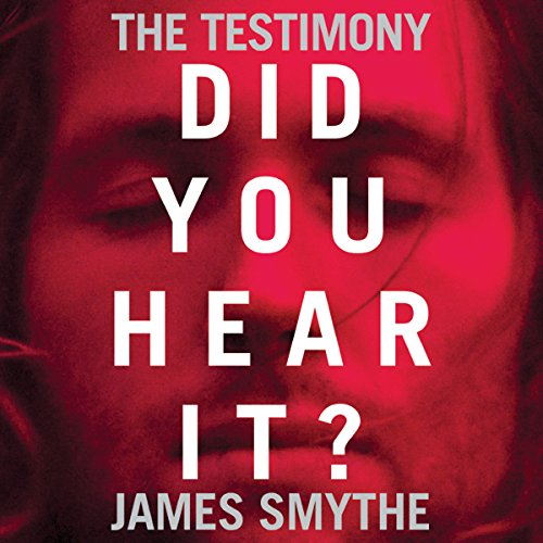 The Testimony                   By:                                                                                                                                 James Smythe                               Narrated by:                                                                                                                                 Laurence Bouvard,                                                                                        William Hope,                                                                                        Joseph Balderrama,                   and others                 Length: 13 hrs     3 ratings     Overall 3.7