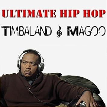 Ultimate Hip Hop: Timbaland & Magoo