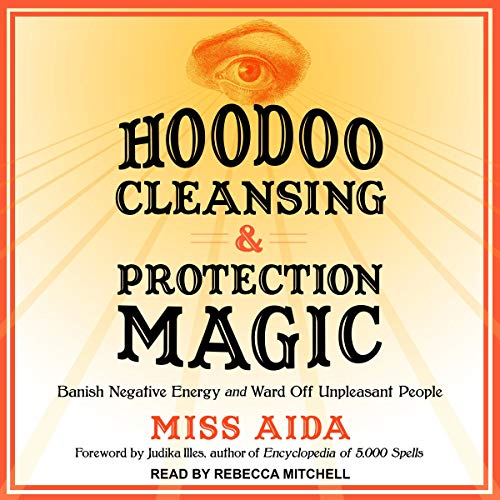 Hoodoo Cleansing and Protection Magic cover art