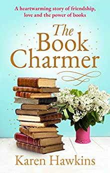 [Karen Hawkins]のThe Book Charmer: The perfect heartwarming small town romance full of magic, charm, friendship and love (English Edition)