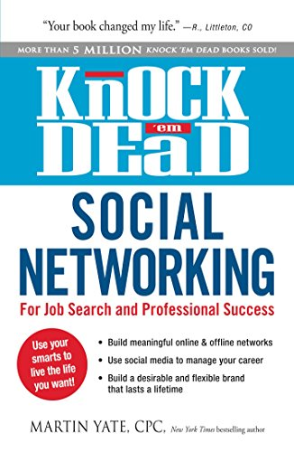 Knock 'em Dead Social Networking: For Job Search and Professional Success