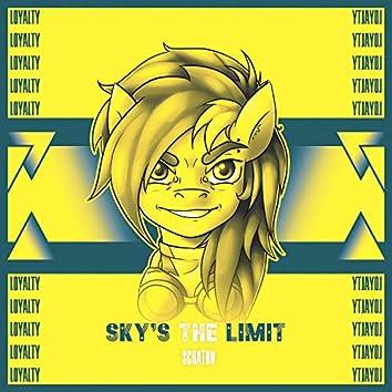 Sky's The Limit (Loyalty)