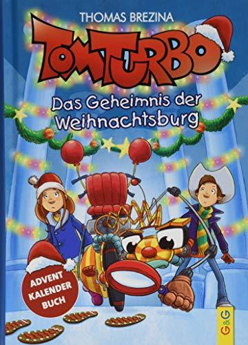 Tom Turbo: Das Geheimnis der Weihnachtsburg (Tom Turbo: Turbotolle Leseabenteuer)