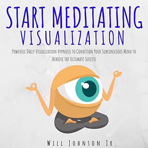 Couverture de Start Meditating Visualization