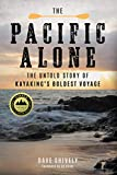 The Pacific Alone: The Untold Story...