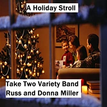 A Holiday Stroll (feat.  Russ Miller & Donna Miller)