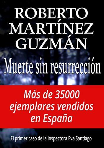Muerte sin resurrección (Eva Santiago 1) eBook: Guzmán, Roberto ...