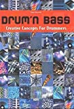 Drum'n Bass: Creative Concepts for Drummers (incl. CD) - Sven Kacirek