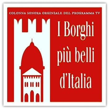 I Borghi più belli d'Italia (Colonna sonora originale del Programma TV)