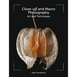 Close-Up and Macro Photography: Art and Techniques