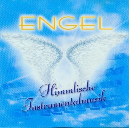 Engel - Himmlische Instrumentalmusik [Audio-CD, Flügel im Wind/Engel der Freude/Helles Licht/Endlose Wolken, 701323]