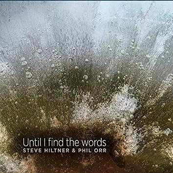 Until I Find the Words