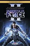 Star Wars - Le Pouvoir De La Force Tome 2