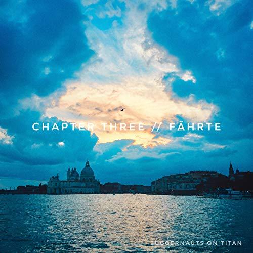 Chapter 03 // Fährte (Live Remix)
