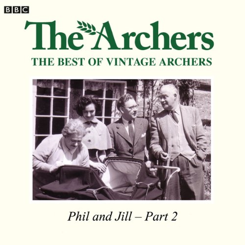 Vintage Archers: Phil and Jill (Part Two of Two) audiobook cover art